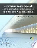 libro Aplicaciones Avanzadas De Los Materiales Compuestos En La Obra Civil Y La Edificación