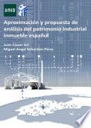 libro AproximaciÓn Y Propuesta De AnÁlisis Del Patrimonio Industrial Inmueble EspaÑol