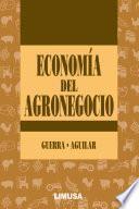 libro EconomÍa Del Agronegocio