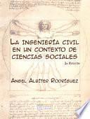 libro La Ingeniería Civil En Un Contexto De Ciencias Sociales