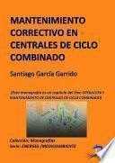libro Mantenimiento Correctivo En Centrales De Ciclo Combinado