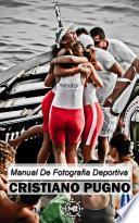 libro Manual De Fotografía Deportiva
