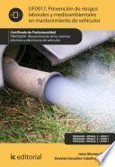 libro Prevención De Riesgos Laborales Y Medioambientales En Mantenimiento De Vehículos. Tmvg0209