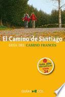 libro El Camino De Santiago. Etapa 24. De Villafranca Del Bierzo A O Cebreiro