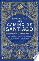 libro Guía Mágica Del Camino De Santiago