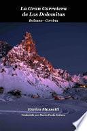 libro La Gran Carretera De Los Dolomitas