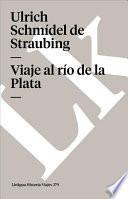 libro Viaje Al Río De La Plata